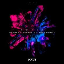 Furia - Runner (Teenage Mutants Remix) (XTR)