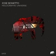 Jose Bonetto - Holographic Universe (Set About)