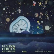 Maga - The Clock Is Ticking (Flying Circus)