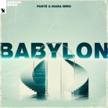 Panté & Diana Miro - Babylon (Armada Music)