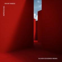 RÜFÜS DU SOL - On My Knees (Oliver Schories Remix) (Rose Avenue)
