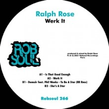 Ralph Rose, Phil Weeks, Demuir - Werk It (Robsoul)