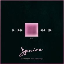 Squire, Pilar Icazuriaga - Salvation (Mobilee)