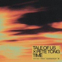 Tale Of Us & Pete Tong - Time (Ministry Of Sound)