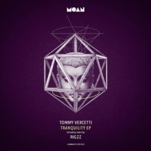 Tommy Vercetti - Tranquility EP (Moan)