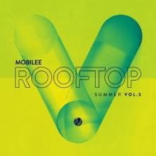 VA - Mobilee Rooftop Summer Vol. 5 (Mobilee)