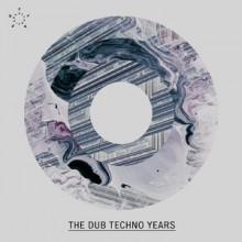 VA - The Dub Techno years (FLASH)