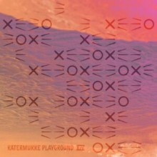 VA - Katermukke Playground XIV (KATERMUKKE)